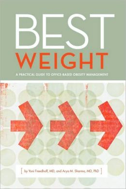 Best Weight - Dr. Yoni Freedhoff